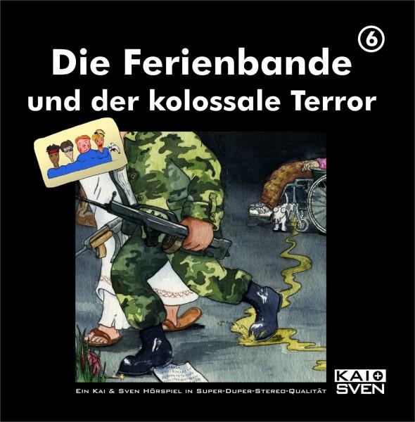 Die Ferienbande: Die Ferienbande und der kolossale Terror (Hörspiel) - 1 CD